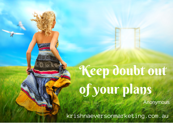 Keep doubt out of your plans (1)