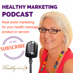 Healthy Marketing Podcast with Krishna Everson