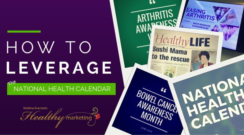 Leverage the National Health Calendar