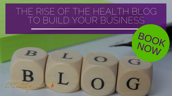 Blogging for Health Businesses