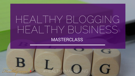 Health Blogging Masterclass for Health Practitioners