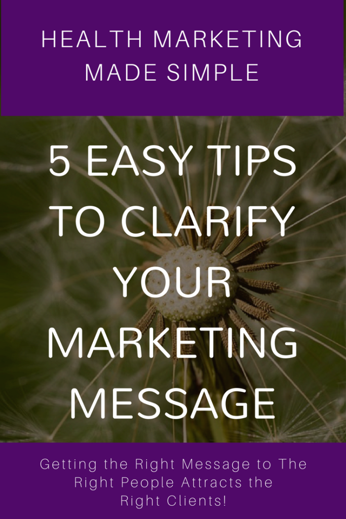 Health marketing made easy. 5 tips to clarify your message.