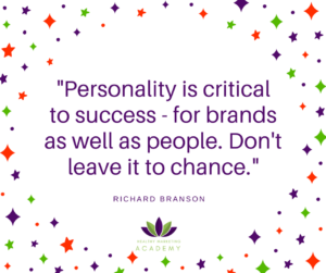 """Personality is critical to success - for brands as well as people. Don't leave it to chance."""